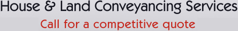House and Land Conveyancing Services